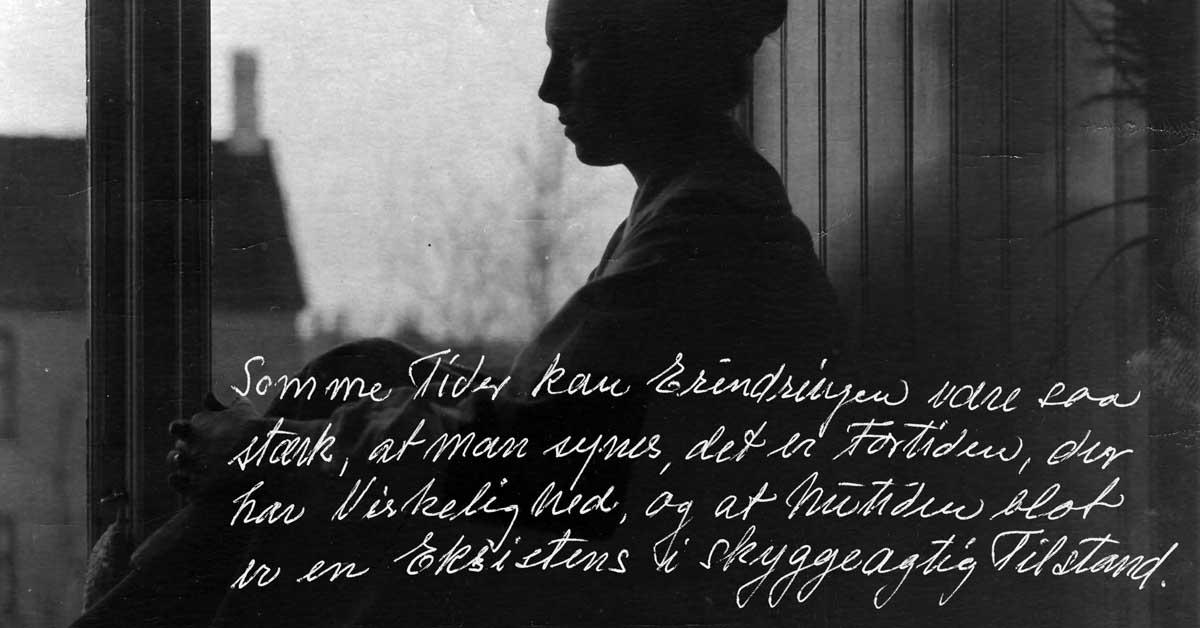 Somme Tider kan Erindringen være saa stærk, at man synes, der er Fortiden, der har Virkelighed, og at Nutiden blot er en Eksistens i skyggeagtig Tilstand. Sådan indleder Ingrid Agnethe Munck sin erindring i 1969.